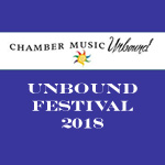 Unbound Chamber Music Festival 2019 - Standard Pass (8 Concerts)
